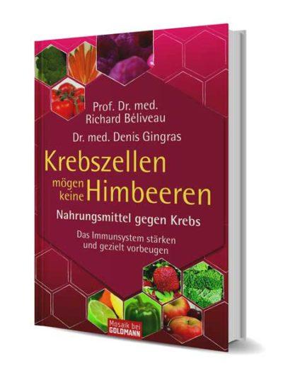Krebszellen mögen keine Himbeeren (ISBN978-3-466-34663-9)