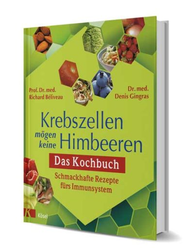 Krebszellen mögen keine Himbeeren - Das Kochbuch (ISBN978-3-466-34522-9)